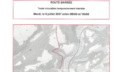 Route barrée – Ierbelt – le 06.07.2021