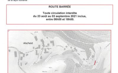 Route Barrée à Alscheid, um Bëchel du 23 août au 3 september 2021