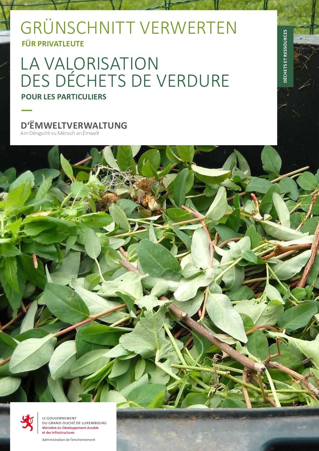 La valorisation des déchêts de verdure - Grünschnitt verwerten